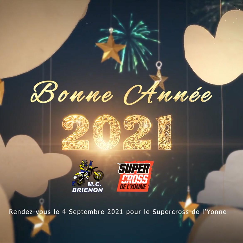Le Moto Club Brienon et Le Supercross de l'Yonne vous souhaitent une bonne année 2021