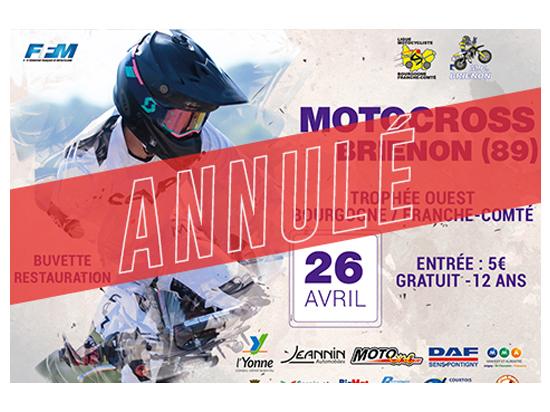Moto CLub Brienon- ANNULATION DU MOTOCROSS DU 26 AVRIL 2020