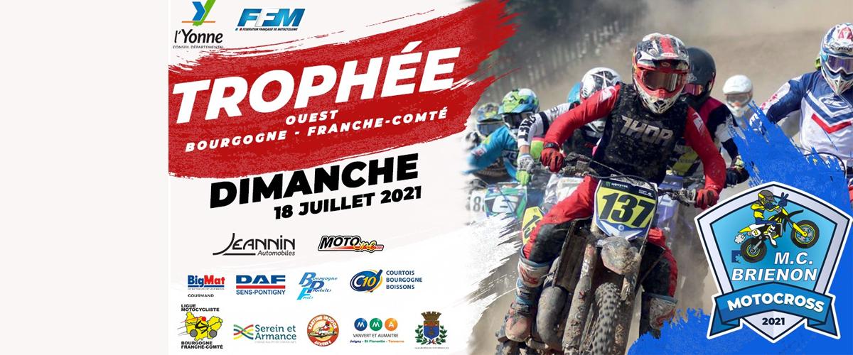 MotoCross 2021 - Trophée Ouest Bourgogne Franche-Comté sur le circuit MX du Moto Clu bBrienon le 18 Juillet 2021